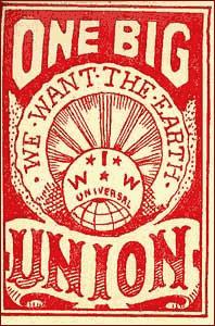 One Big Union, IWW sticker