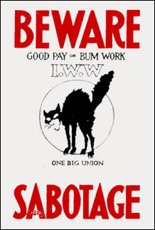 Beware, sabotage, I.W.W. sign