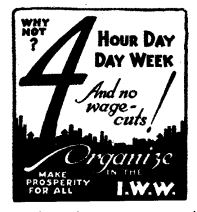 I.W.W. poster, 4-hour work day