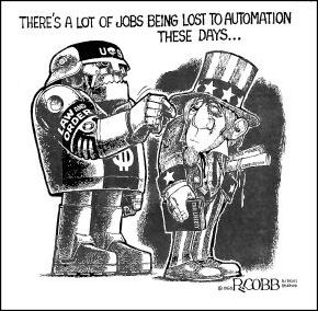 "Cartoon, Robot threatening Uncle Sam, ""There's a lot of jobs being lost to automation these days."""