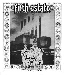 Cover image - Issue 333, Winter, 1990 - Fifth Estate Magazine