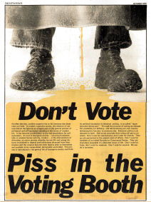 Don't vote--piss in the voting booth. Back cover image, issue 277, Fifth Estate Magazine