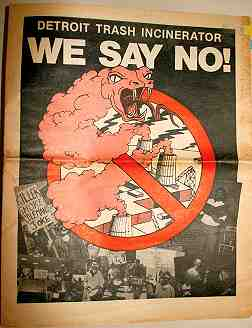 "Image of protest poster. Text reads ""Detroit trash incinerator, WE SAY NO!"""