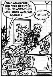 "Cartoon showing dad reading Rolling Stone magazine and asking, ""Hey, Anarchie, did you recycle the newspapers like your mother asked?"" Son replies, ""Oh No!"""