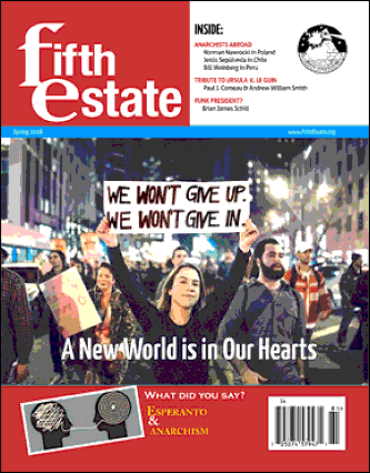 Cover image, Issue 400, Spring, 2018 - Fifth Estate Magazine