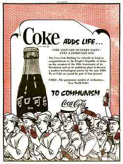 """Mock advertisement, """"Coke adds life...to Communism"""" cartoon shows Chinese Maoists cheering the soft drink, some holding the little red book, some holding bottles of Coke."""