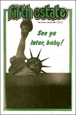 "Cover image, Issue 301, February 26, 1980 - Fifth Estate Magazine. Graphic shows statue of liberty sinking beneath the waves, caption reads, ""See ya later, baby."""