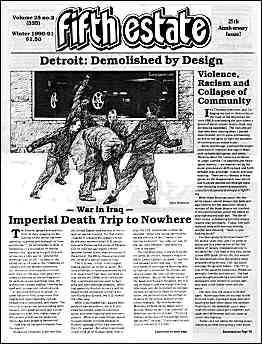Issue 335, Winter, 1990-91. Cartoon shows gangs fighting in the street, text of 2 articles: Detroit, demolished by design and War in Iraq--death trip to nowhere