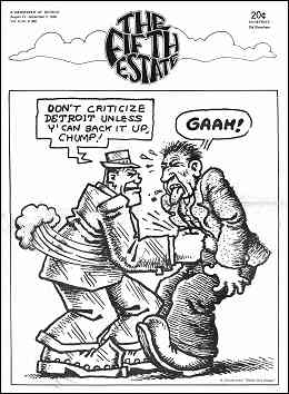 "Cover image, Issue 86, August 21-September 3, 1969. Cartoon depicts a bully facing off against another man, saying, ""Don't criticize Detroit unless you can back it up, chump."" The other responds,""Gaah!"""