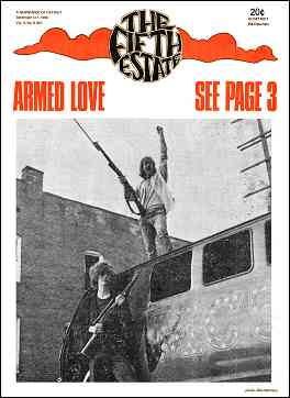 "Cover image, Issue 87, September 4-17, 1969 - Fifth Estate Magazine. Headline reads ""Armed Love, see page 3. A large photo shows 2 young men with rifles."
