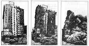 A series of 3 satirical drawings showing the effects of an earthquake on an urban landscape. In the final drawing, at far right, the mass of rubble can be taken to resemble a muscular arm and clenched fist.