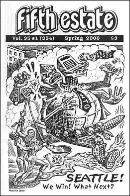 "Cover image, issue 354, Spring, 2000. Cartoon by Maurice Spira depicts WTO as prostrate monster beset by protesters. Caption reads ""Seattle! We win! What next?"