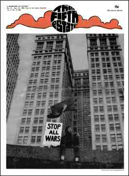 "Cover image, Issue 65, October 31-November 13, 1968 - Fifth Estate Magazine. Photo shows the lone figure of a young man purched on a wall, a black flag in his left hand and a sign reading ""Stop all wars"" in his right hand. A large office building is in the background."