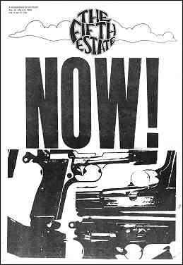 Cover image, Issue 73, February 20-March 5, 1969. Image of a pistol and various gun parts beneath a huge headline reading NOW!