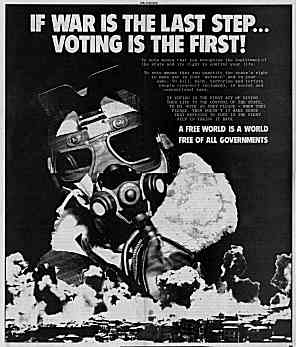 "Poster image showing a hi-tech warrior looming over a field of carnage and wreckage. Headline reads, ""If war is the last step, voting is the first."" Poster text is reproduced on page of same title."