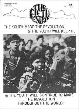 """Cover image, Issue 70. Headline reads, """"The youth made the revolution & the youth will keep it... & the youth will continue to make the revolution throughout the world."""" A photo shows a group of young, armed guerrillas."""