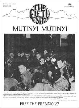 """Cover, Issue 74. Heaedline reads, """"Mutiny Mutiny"""" """"Free the Presidio 27."""" According to the U.S. Army the 27 GIs pictured here staging a sit-in at the Presidio Stockade in San Francisco, Oct. 14, 1968 are guilty of mutiny; a military crime punishable by a prison term of up to life."""